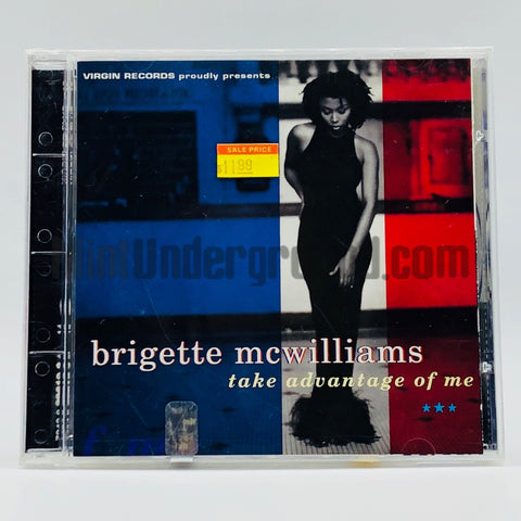 Brigette McWilliams: Take Advantage Of Me: CD