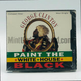 Paint The White House Black: George Clinton: CD Single