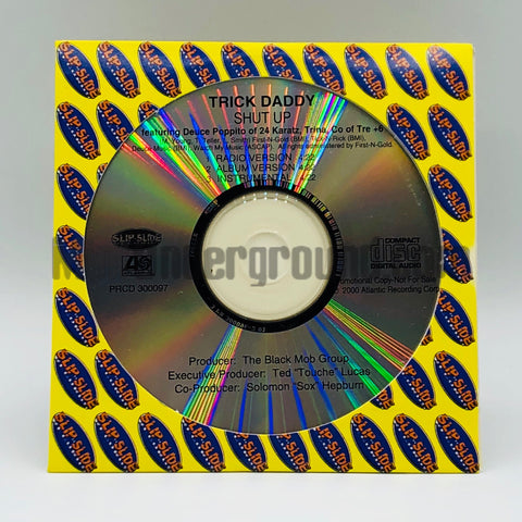 Trick Daddy: Shut Up: CD Single: Promo