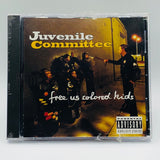 Juvenile Committee: Free Us Colored Kids: CD