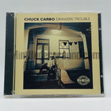 Chuck Carbo: Drawers Trouble: CD