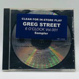 Greg Street: Six O'Clock Vol. 001: Clean In-Store Play Sampler: CD