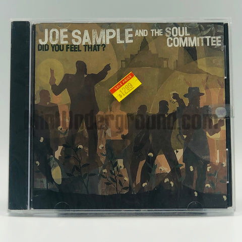 Joe Sample and The Soul Committee: Did You Feel That: CD