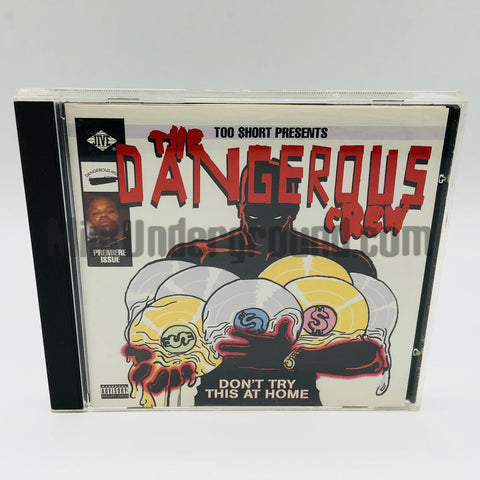 The Dangerous Crew: Don't Try This At Home: CD