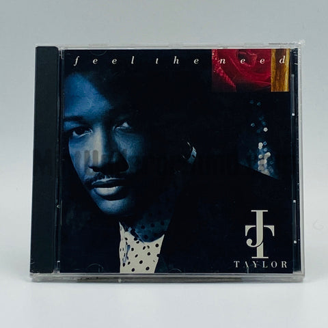J.T. Taylor: Feel The Need: CD
