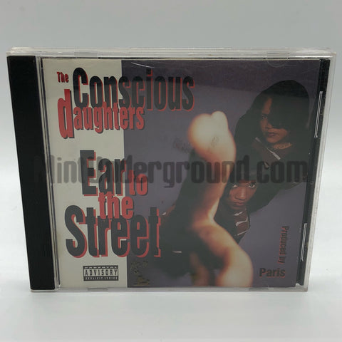 The Conscious Daughters: Ear To The Street: CD