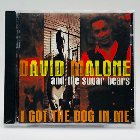 David Malone: I Got The Dog In Me: CD