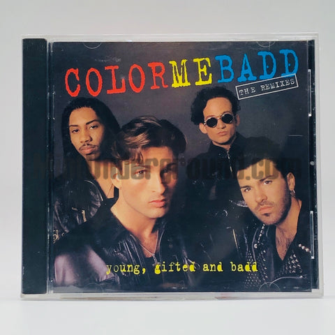Color Me Badd: Young, Gifted and Badd: The Remixes: CD