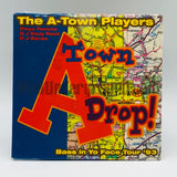 The A-Town Players: A-Town Drop/Twinn Production In The House/Freak That Girl: CD Single