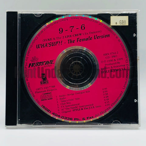 9-7-6/976: Wha'Sup (The Female Version): CD Single: Promo