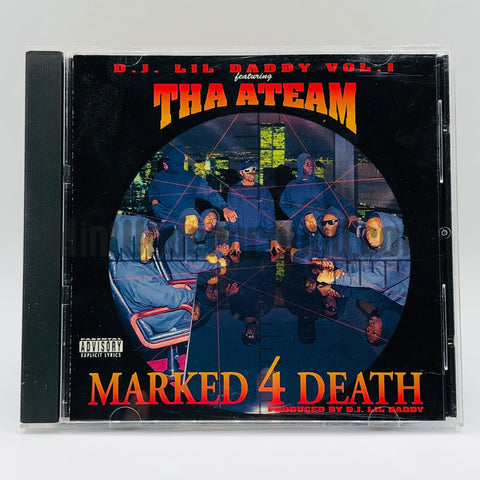 DJ Lil Daddy Featuring Tha ATeam: Marked 4 Death Vol. 1: CD