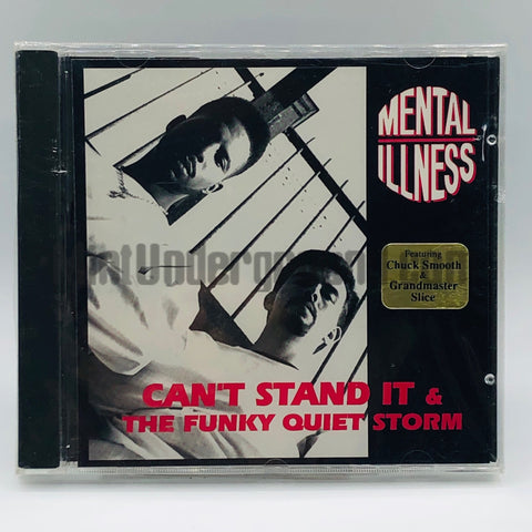 Mental Illness: Can't Stand It/The Funky Quiet Storm: CD Single