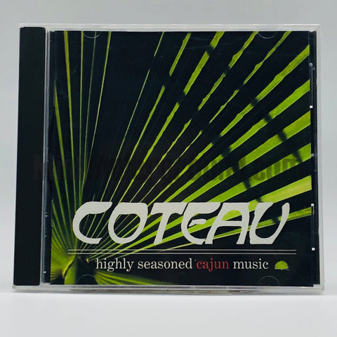 Coteau: Highly Seasoned Cajun Music: CD