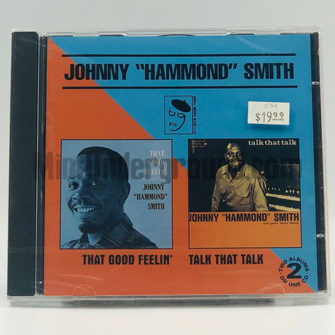 "Johnny ""Hammond"" Smith: That Good Feelin'/ Talk That Talk: CD"