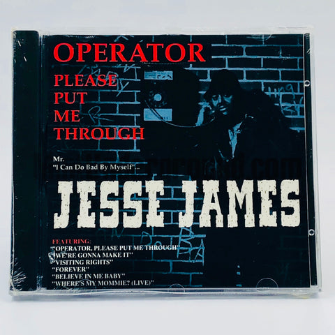 Jesse James: Operator Please Put Me Through: CD