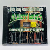 Dirty Harry Productions Presents: DJ Dirty Money & Mr. Quikk: Down Right Dirty Southern Mix: CD