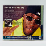 McGruff feat. Mr. Cheeks: This Is How We Do: CD Single