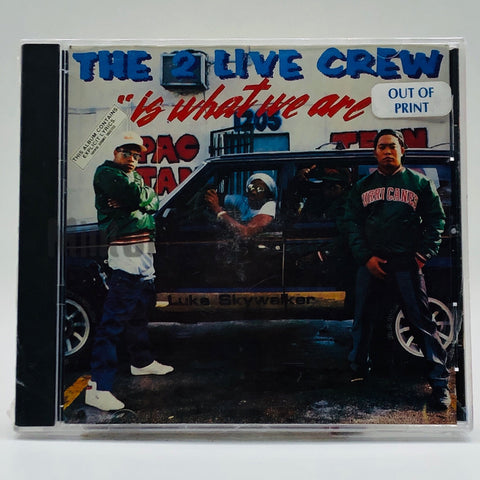 The 2 Live Crew: Is What We Are: CD