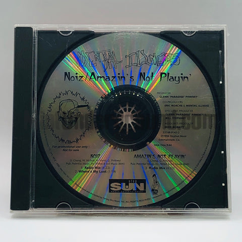 Mental Illness: Noiz/Amazin's Not Playin: CD Single