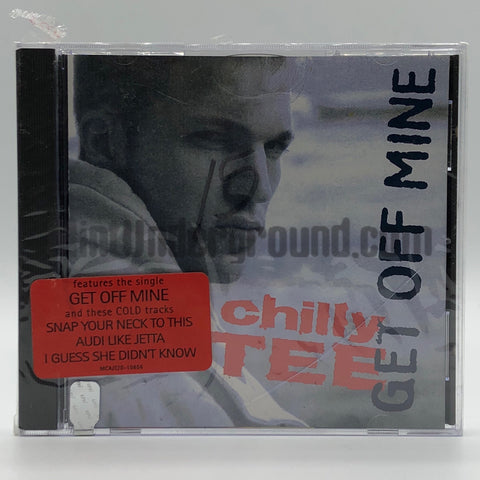 Chilly Tee: Get Off Mine: CD