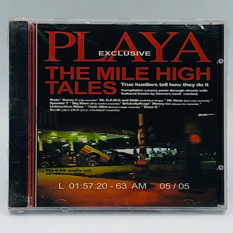R3P Records Presents: Playa Exclusive: The Mile High Tales: CD
