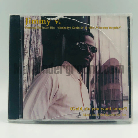 Jimmy V: Gold, Do You Want Some?: CD
