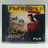 Jesse Williams, Jr.: Can't We All Just Get Along: CD