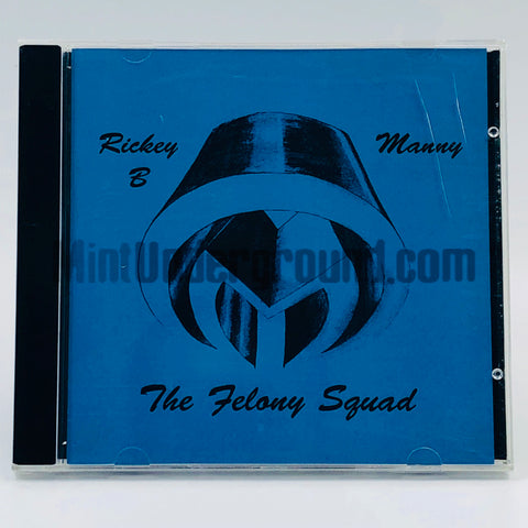 Rickey B. & Manny/Ricky B. & Manny Boo/The Felony Squad: Credit For Time Served: CD