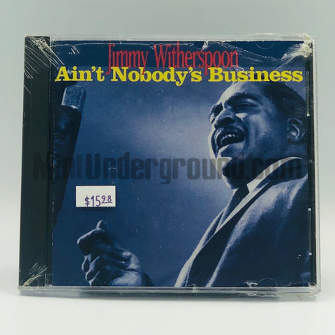 Jimmy Witherspoon: Ain't Nobody's Business: CD