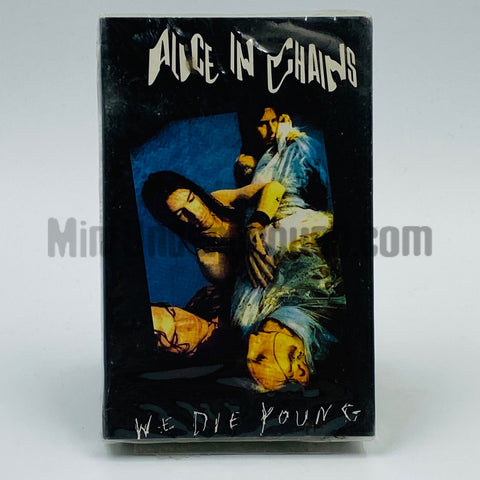 Alice In Chains: We Die Young: Cassette Single