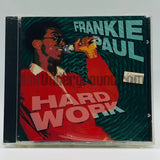 Frankie Paul: Hard Work: CD
