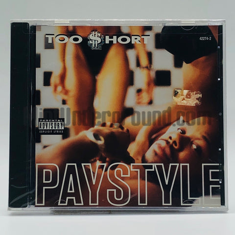 Too Short: Paystyle/Get In Where You Fit In, Part II/In The Trunk: CD Single
