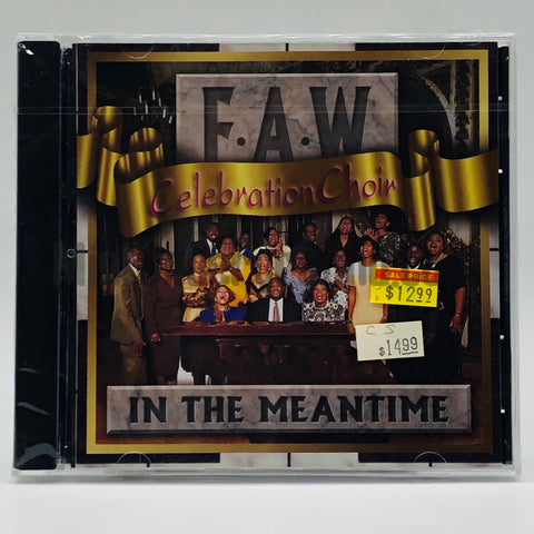 F.A.W. Celebration Choir: In The Meantime: CD