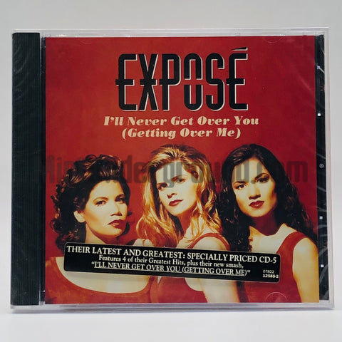 Expose: I'll Never Get Over You (Getting Over Me): CD Single