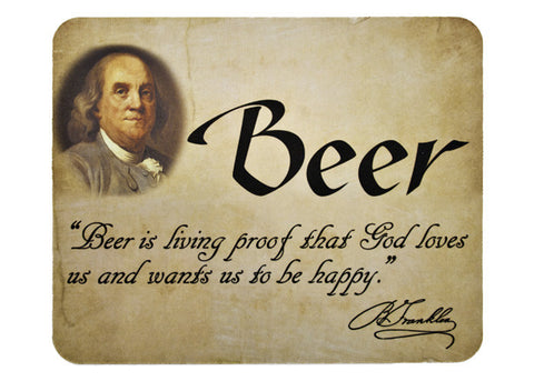 Benjamin Franklin beer quote mouse pad