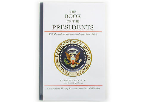 The Book of Presidents by Vincent Wilson, JR.