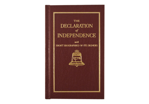 Declaration of Independence with Short Biographies of Its Signers