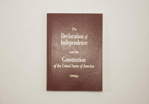 The Declaration of Independence & the Constitution of the USA