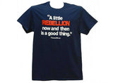 "Thomas Jefferson ""A Little Rebellion is a Good Thing"" Tees (4 Colors)"