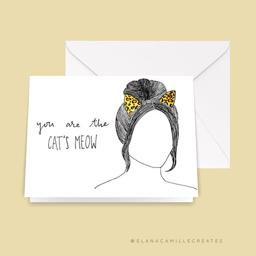 You are the Cat's Meow - a Fashionably Late Greeting Card