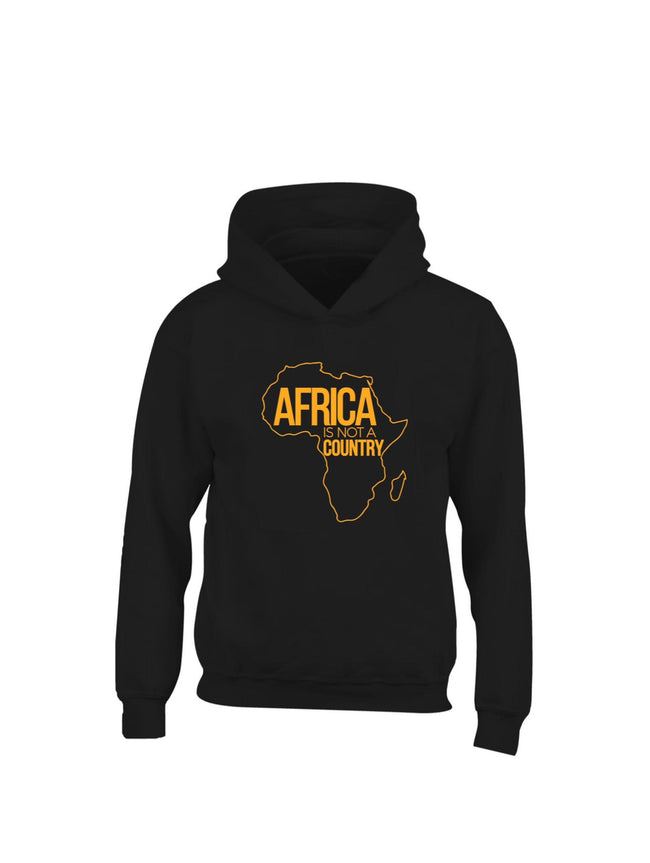 Africa is not a country hoodie