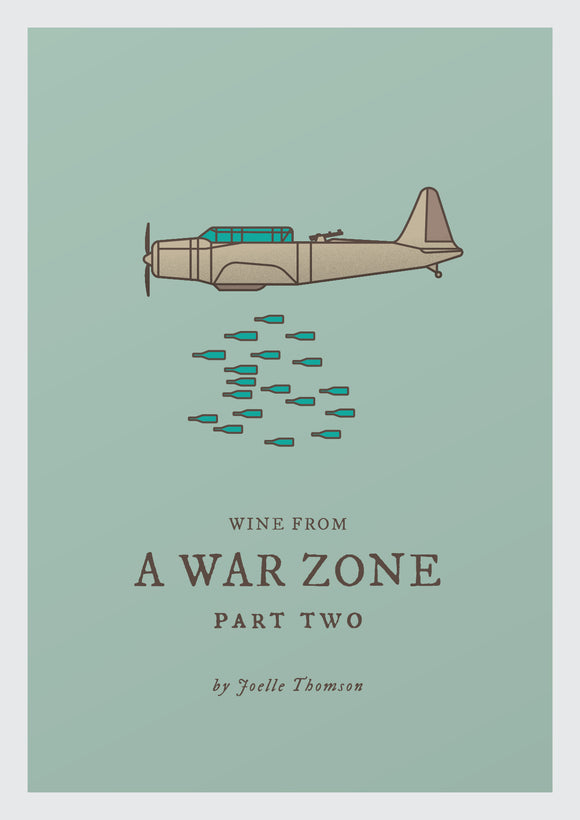 Wine from a war zone… part 2