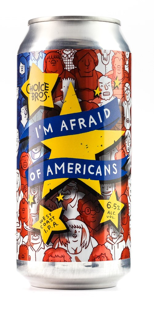 CHOICE BROS AFRAID OF AMERICANS 440ML