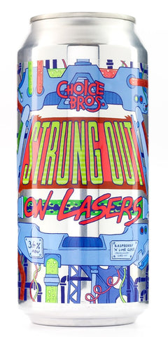 CHOICE BROS STRUNG OUT ON LASERS 440ML