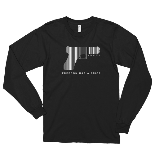 Freedom Has A Price Long Sleeve