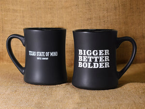 Bigger Better Bolder Mug