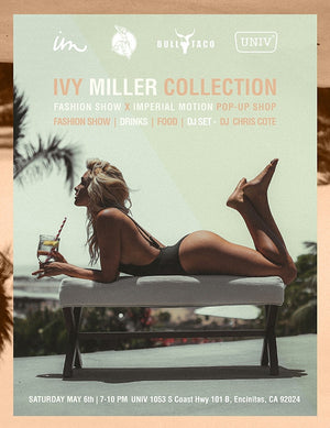 IM x Ivy Miller Collection Launch Party