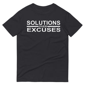 Solutions over Excuses T