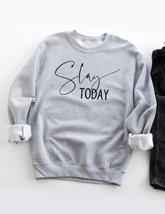 kara ashley, design, sweatshirt, slay, slay today, motivational, boss