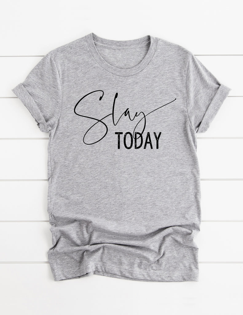 kara ashley, tee, slay, slay today, fierce, boss, motivation, graphic